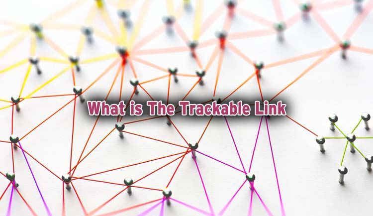 how to create a trackable link